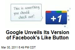Google Introduces +1 Button to Compete With Facebook's Like Button