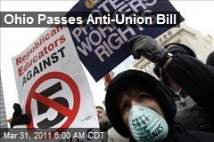 Ohio Passes Anti-Union Bill