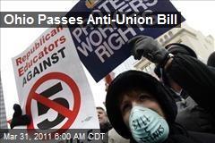 Ohio Passes Anti-Union Bill