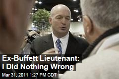David Sokol, Ex-Berkshire Hathaway Exec and Warren Buffett Heir-Apparent: I Did Nothing Wrong