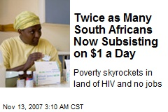 Twice as Many South Africans Now Subsisting on $1 a Day