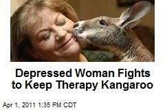 Depressed Woman Fighting to Keep Therapy Kangaroo