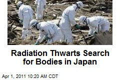 Radiation Thwarts Search for Bodies in Japan