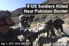 Afghanistan War: 6 US Soldiers Killed in Pakistan Border Assault