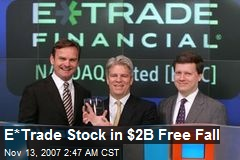 E*Trade Stock in $2B Free Fall