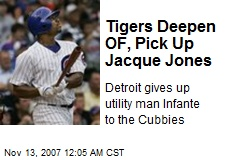 Tigers Deepen OF, Pick Up Jacque Jones