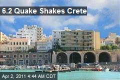 6.2 Quake Shakes Crete