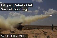Al-Jazeera: Libya Rebels Getting Secret Training From US, Egyptian Forces
