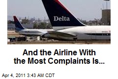 And the Airline With the Most Complaints ...
