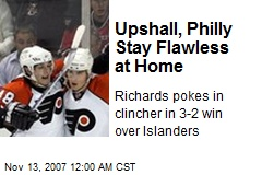 Upshall, Philly Stay Flawless at Home