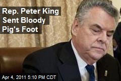 Rep. Peter King Sent Bloody Pig's Foot