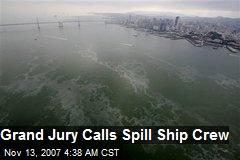 Grand Jury Calls Spill Ship Crew