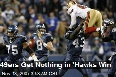 49ers Get Nothing in 'Hawks Win