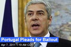 Portugal Pleads for Bailout