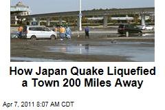 Japan Earthquake Liquefied Urayasu, 200 Miles Away