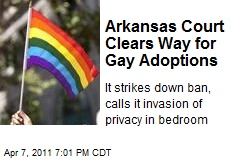 Arkansas Court Clears Way for Gay Adoptions