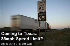Coming to Texas: 85mph Speed Limit?