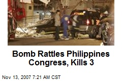 Bomb Rattles Philippines Congress, Kills 3