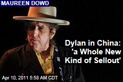 Bob Dylan's China Concert: A Whole New Kind of Sellout
