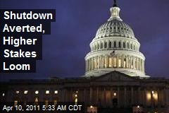 Shutdown Averted, Higher Stakes Loom