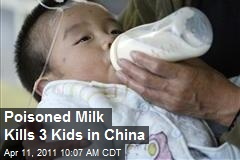 Poisoned Milk Kills 3 Kids in China