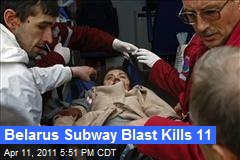 Belarus Subway Blast Kills 11