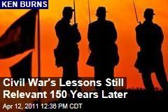 Ken Burns: Civil War's Lessons Still Relevant 150 Years Later