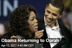 Obamas On Oprah: First Couple Returning for One of Winfrey's Final Shows