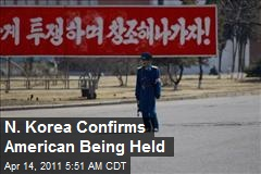 N. Korea Confirms American Being Held