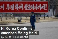 N. Korea Confirms American Being Held