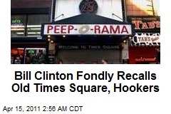 Bill Clinton Fondly Recalls Old Times Square, Hookers