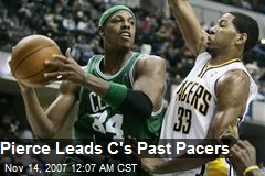 Pierce Leads C's Past Pacers