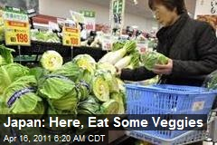 Japan: Here, Eat Some Veggies