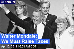 Walter Monday: US Must Raise Taxes to Fix Its Deficit Problems, He Writes in Washington Post Essay