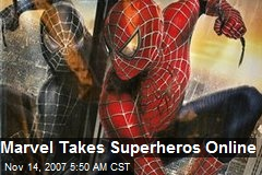 Marvel Takes Superheros Online