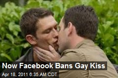 Now Facebook Bans Gay Kiss