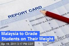Malaysia to Grade Students on Their Weight