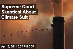 Supreme Court Skeptical About Global Warming Suit