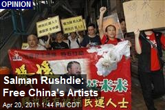 Salman Rushdie: Free China's Artists