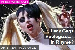 Lady Gaga Apologizes... in Rhyme?