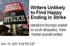 Writers Unlikely to Find Happy Ending in Strike