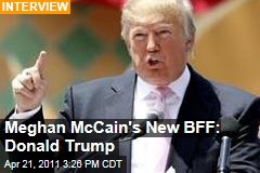 Meghan McCain Interviews Donald Trump, Maybe Scores a Campaign Job