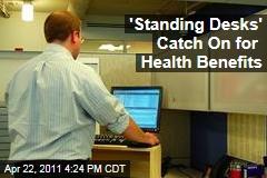 Standup Desks or Standing Desks Gain in Popularity as Studies Warn of Health Risks About Sittling Too Long