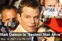 Matt Damon Is 'Sexiest Man Alive'