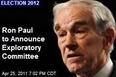 Ron Paul to Announce Exploratory Committee