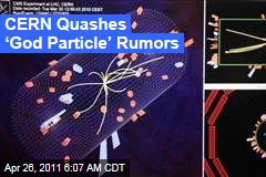God Particle: CERN Denies Rumors That It's Found Higgs Boson