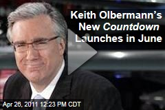 Keith Olbermann Announces New 'Countdown' Show Will Begin 8pm EST on June 20