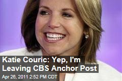 Katie Couric Confirms She's Leaving CBS Evening News; Sources Say ABC Close to Deal