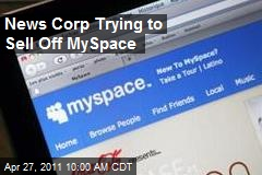 News Corp Trying to Sell Off MySpace