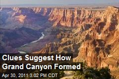 Clues Suggest How Grand Canyon Formed